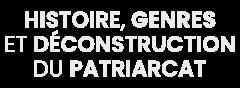 Logo Histoire, genres et déconstruction du patriarcat